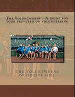 The Voluntweens - A Guide for Your Pre-Teen on Volunteering