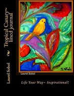 Tropical Canary Lined Journal