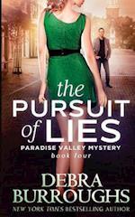 The Pursuit of Lies af Debra Burroughs