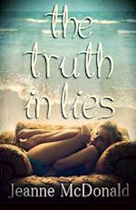 The Truth in Lies af Jeanne McDonald