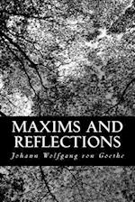 Maxims and Reflections af Johann Wolfgang von Goethe