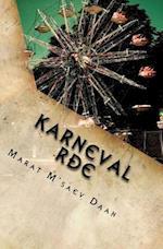 Karneval Rdje af Marat M'Saev Daan