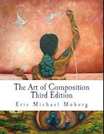 The Art of Composition af Eric Michael Moberg