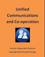 Unified Communications and Co-Operation