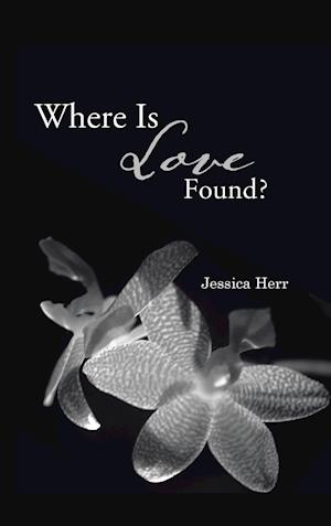 Where Is Love Found?