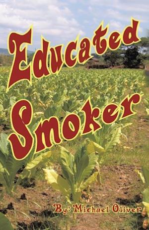 Educated Smoker
