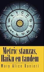 Metric Stanzas, Haiku En Tandem