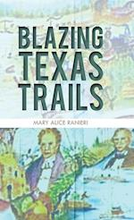 Blazing Texas Trails