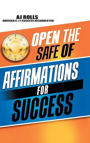 Open the Safe of Affirmations for Success