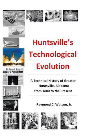 Huntsville's Technological Evolution