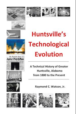Huntsville's Technological Evolution