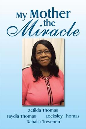 My Mother the Miracle