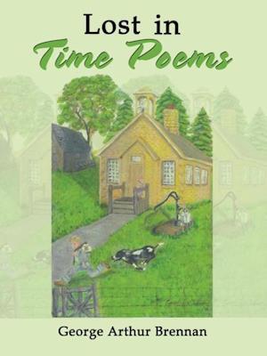 Bog, hæftet Lost in Time Poems af George Arthur Brennan
