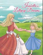Isabella's Lollipop Dreams: Patricia Nichvolodoff Books Collection af Patricia Nichvolodoff