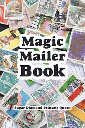 Bog, hæftet Magic Mailer Book af Sugar Diamond Princess Queen