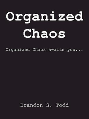 Bog, hæftet Organized Chaos af Brandon S. Todd