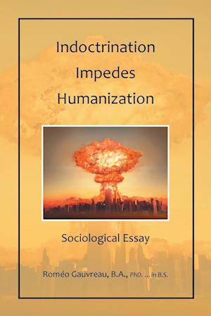 Indoctrination Impedes Humanization