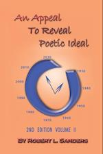 An Appeal to Reveal Poetic Ideal: 2nd Edition Volume II