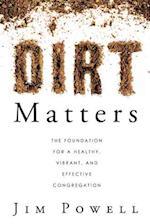 Dirt Matters