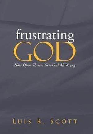Frustrating God