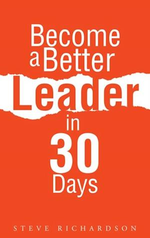 Become a Better Leader in 30 Days