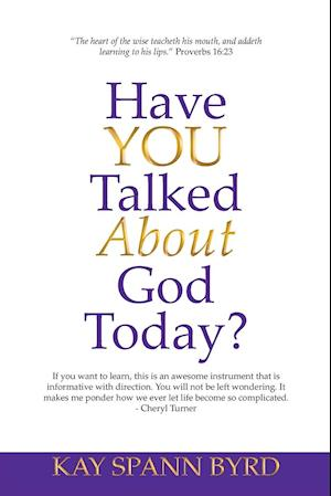 Have You Talked about God Today?