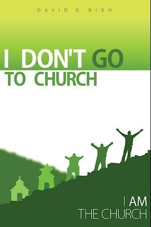 I Don't Go to Church
