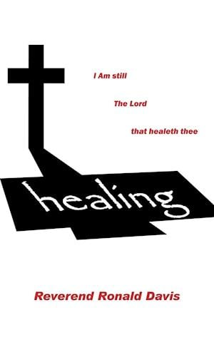 I Am Still the Lord That Healeth Thee