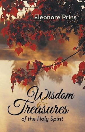 Wisdom and Treasures of the Holy Spirit