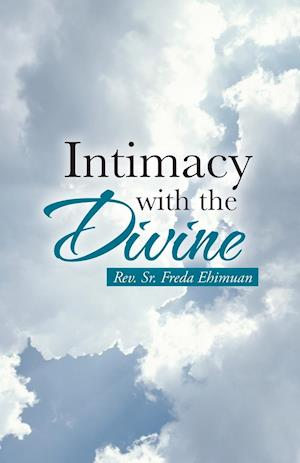 Intimacy with the Divine