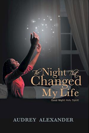 The Night That Changed My Life