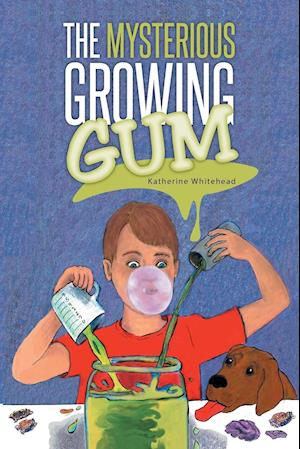 The Mysterious Growing Gum