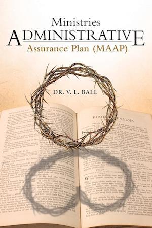 Ministries Administrative Assurance Plan (Maap)