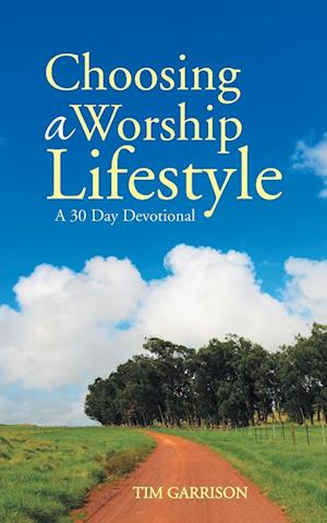 Choosing a Worship Lifestyle