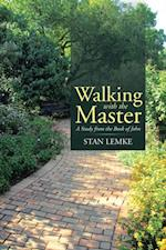 Walking with the Master