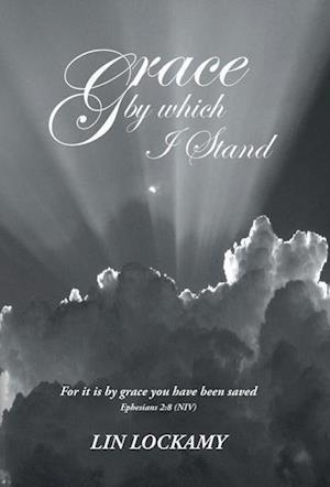 Grace by Which I Stand
