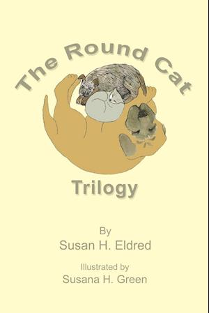 The Round Cat Trilogy