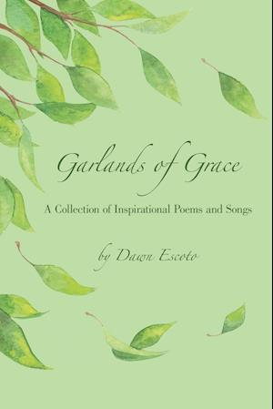 Garlands of Grace