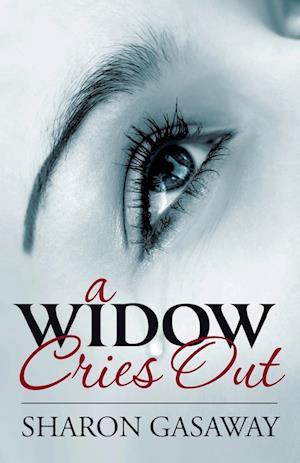 A Widow Cries Out
