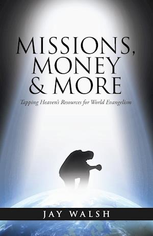 MISSIONS, MONEY & MORE