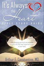 It S Always the Heart Bible Study Guide
