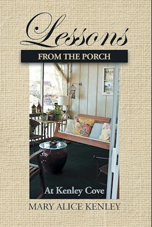 Lessons from the Porch at Kenley Cove