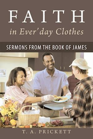 Faith in Ever'day Clothes