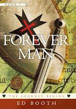 Forever Man: The Journey Begins Book 1 af Ed Booth