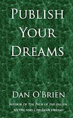 Publish Your Dreams