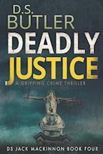 Deadly Justice af D. S. Butler