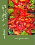 Begonia Light Lined Journal af Laurel Sobol