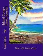 Island Song Lined Journal