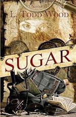 Sugar af L. Todd Wood