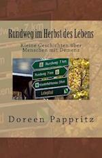 Rundweg Im Herbst Des Lebens af Doreen Pappritz
